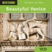 Beautiful Venice (WES-WE267VCD)
