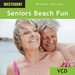 Seniors Beach Fun (WES-WE464VCD)