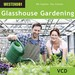 Glasshouse Gardening (WES-WE471VCD)