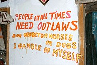 'People at all time need outlaws. Some men bet on hourses or dogs, I gamble on myself.' Sweden
