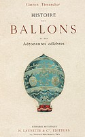 Embossed illustration of a balloon from 'Histoire des ballons et des aeronautes celebres: 1783-1800' (History of balloons and famous aeronauts), by Ga...