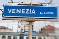 Venice train station sign. Venice, Italy