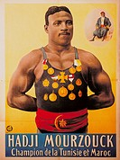 sport, wrestling, Tunesian wrestler Hadji Mourzouck, poster, lithograph, printed by Adolph Friedlaender, Hamburg, 1909, Deutsches Plakatmuseum, Essen,...