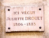 France. Paris. DROUET Juliette 1806-1883, board on the house where used to live the famous mistress of the french writer Victor Hugo