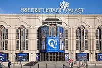 Friedrichstadtpalast theater, Berlin, Germany, Europe