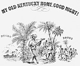 FOSTER SONG SHEET COVER.Detail of a song sheet cover of Stephen Foster's 'My Old Kentucky Home,' c1860.