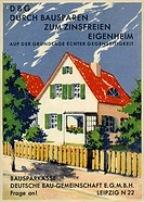 DIG Germany, around 1930, by building saving to the interest_free home of one´s own, advertizing postcard, building society, German building community...