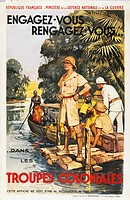 France - 20th century, Second World War - Engagez-vous Rengagez-vous dans les Troupes Coloniales. Maurice Toussaint (1882-1974), poster advertising co...