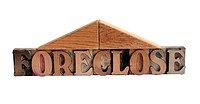 the word ´foreclose´ with a roof made of blocks