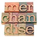 merchandise _ isolated text in vintage wood letterpress printing blocks