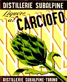 Advertisement for Liquore al Carciofo, a liqueur made from artichoke leaves, made at the Distillerie Subalpine, Turin, Italy.