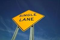 Single Lane Traffic Sign