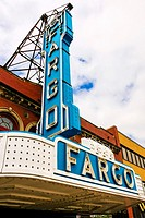 The famous Fargo overhead sign, the cinema on N. Broadway Dr in downtown Fargo, N. Dakota.