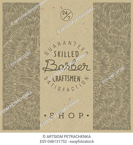 Stylish retro template for Barber Shop in old style on paper kraft texture. Vector illustration. Trendy linear emblem and the unique shaggy backdrop