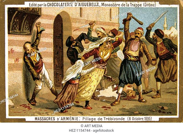 Pillage of Trebizond, 8 October 1895. Carnage in Trebizond or Trabzon,Turkey. Scene from the Massacres of Armenia card series produced by the chocolate factory...