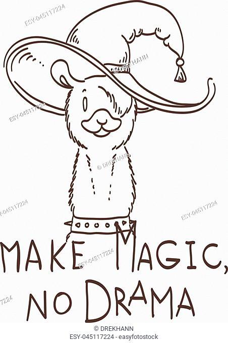 Cute card with cartoon llama. Motivational and inspirational quote. Doodling illustration. Make magic, no drama, llama