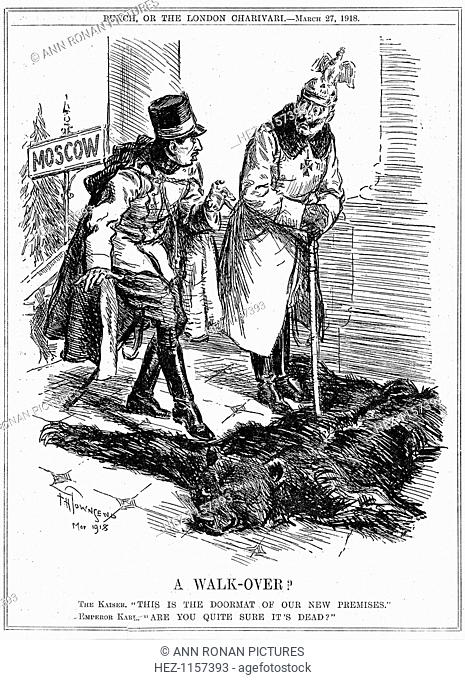 'A Walk-Over?', 1918. German emperor Wilhelm II regarding Russia as a doormat to his new territories, while the Austrian emperor Charles I takes a more cautious...