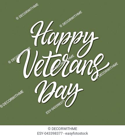 Happy Veterans Day - vector hand drawn brush pen lettering. White text on khaki background. High quality calligraphy for card, print