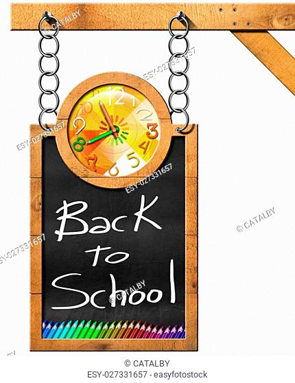Blackboard with a colorful clock, text Back to School and colored pencils. Hanging from a chain on a wooden pole and isolated on white background