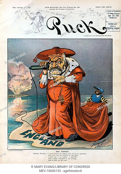 His finish. Illustration shows Richard Croker as the Tammany Tiger dressed as a cardinal in England, receiving long distance news about an explosive Tammany...