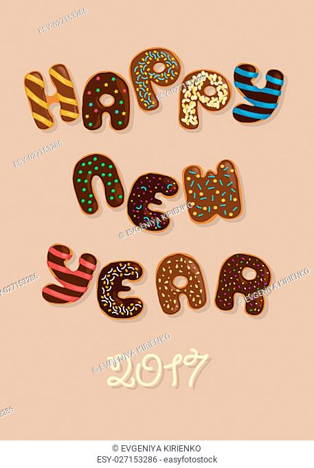 Happy New Year 2017. Chocolate Donuts Artistic font. Brown letters with colorful cream decor. illustration