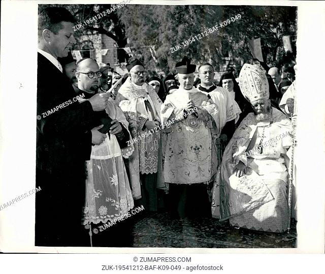 Dec. 12, 1954 - Laying the Foundation Stone for new 'Church of Annunciation for Nazareth'.. The Latin Patriarch Monsignor Alberto Gori recently visited Israel...