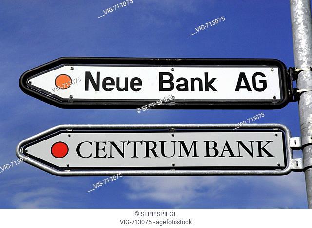 LIECHTENSTEIN, VADUZ, 25.03.2008, Information signs of bank companies in Vaduz, Liechtenstein: Neue Bank AG und Centrum Bank