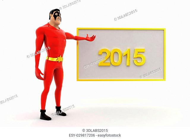 3d superhero poininting at 2015 board concept on white background, front angle view