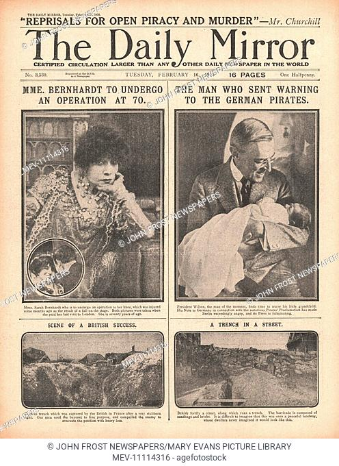 1915 front page Daily Mirror Sarah Bernhardt to undergo Knee Operation and President Woodrow Wilson with his Grandchild