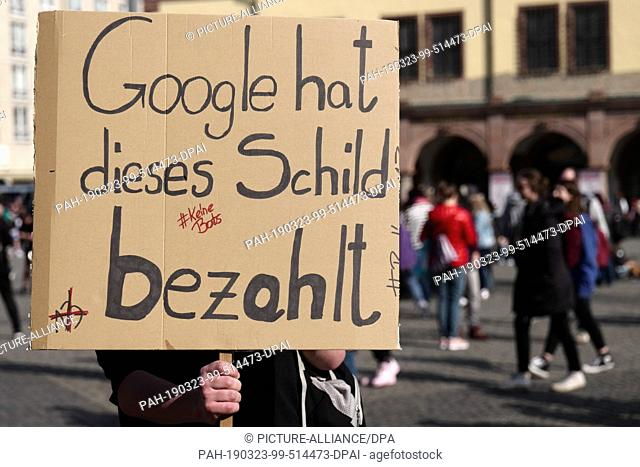 """23 March 2019, Saxony, Leipzig: With posters and banners, Leipziger take part in the Europe-wide demonstration """"""""Save the Internet"""""""" against upload filters on..."""