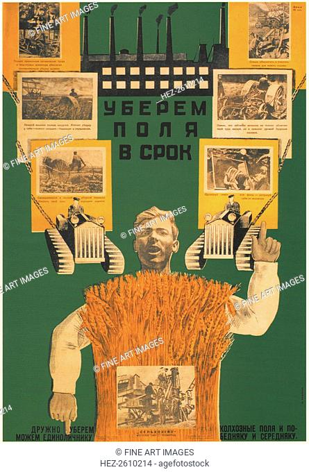Let us reap the harvest in the fields in time, 1930. Artist: Bulanov, Dmitry Anatolyevich (1898-1942)