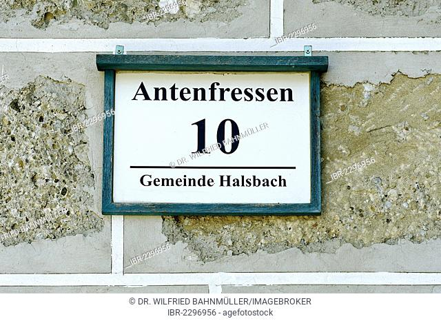 Sign, hamlet of Antenfressen, Halsbach, Upper Bavaria, Bavaria, Germany, Europe