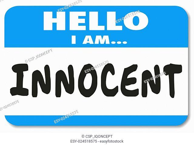 Hello I Am Innocent Good Pure Name Tag Acquital