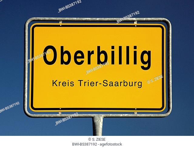Oberbillig place name sign, Germany, Rhineland-Palatinate, Landkreis Trier-Saarburg, Oberbillig