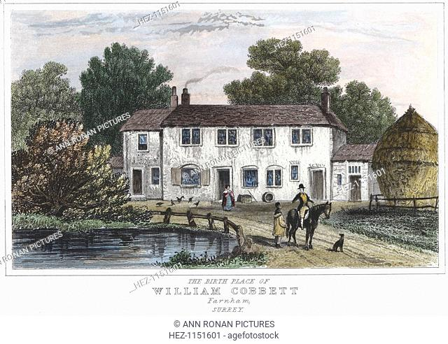 The house at Farnham, Kent, in which Cobbett was born. William Cobbett (1763-1835), English writer, champion of the poor and radical politician