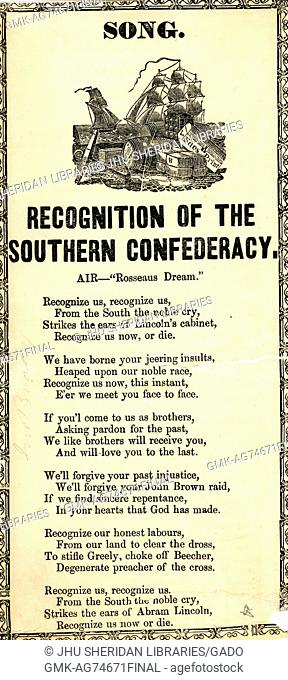 """Broadside from the American Civil War, entitled """"""""Recognition of the Southern Confederacy, """""""" calling for acknowledgement of the brave Confederates from the..."""