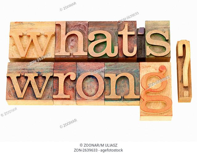 what is wrong - isolated question in vintage wood letterpress type