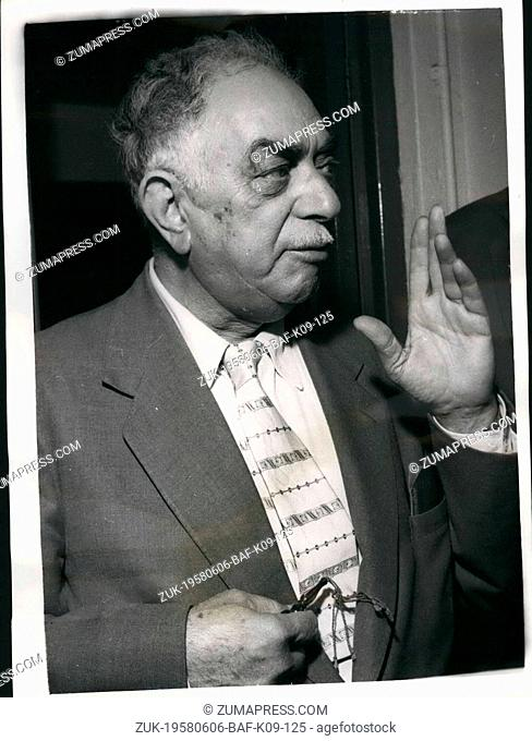 Jun. 06, 1958 - Premier of Iraq calls for united nation action in Lebanon. General Nuri es-Said, Premier of Iraq - and known as the 'wise man' of the Middle...