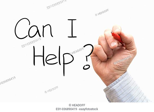 A Photo / Illustration of a Hand Writing 'Can I Help?'