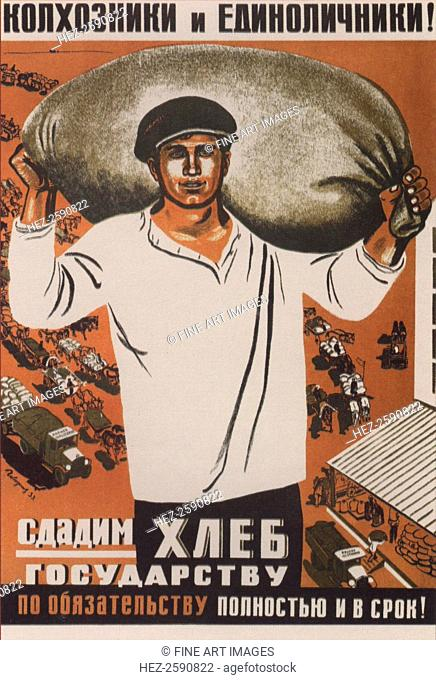 Kolkhozniks and individual peasants! Let's supply bread to the state! (Poster), 1933. Found in the collection of the Russian State Library, Moscow