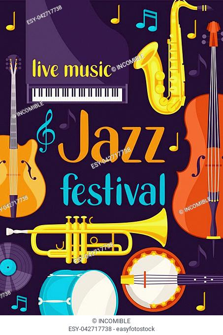 Jazz festival live music retro poster with musical instruments
