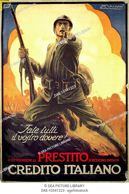 Italy, 20th century, World War I - Fate tutti il vostro dovere! Le sottoscrizioni al prestito si ricevono presso il Credito Italiano