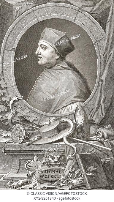 Thomas Wolsey, c. 1475 - 1530. English Cardinal, statesman and Lord Chancellor of England during reign of King Henry VIII