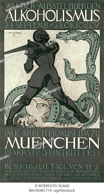 Ü SG hist , Ausstellungen, Wanderausstellung über den Alkoholismus, Plakat zur Veranstaltung im Arbeitermuseum, München, Herbst 1907 ausstellung alkohol sucht