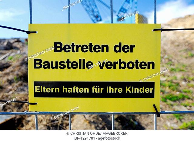 Sign, entry to the building site is forbidden