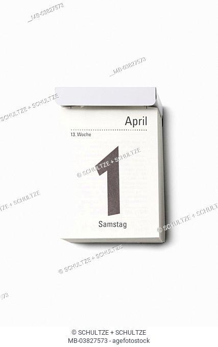 Calendars, 1. April, Saturday,   Day calendars, tearoff calendars, calendar leaf, date, day, weekday, April joke, joke day, fun, humor, joking, joking