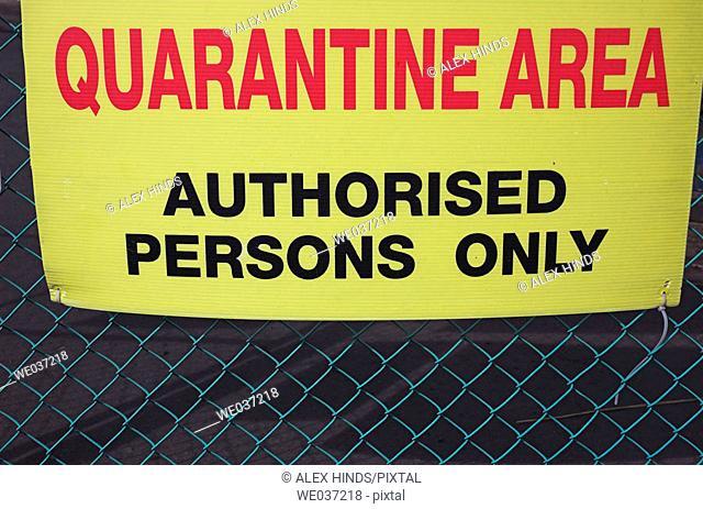 Warning sign at quarantine area