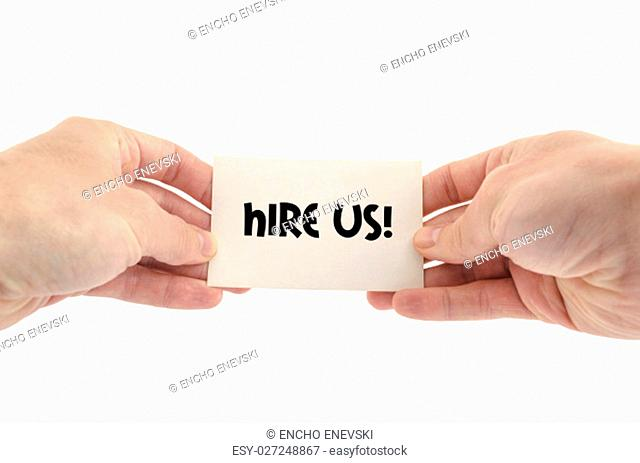 Hire us text concept isolated over white background