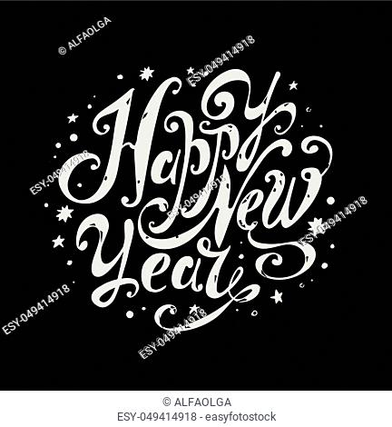 """Lettering """"""""Happy New Year"""""""". Twisted Individual font. Hand drawing. Congratulations to the New Year holiday. Light on black"""