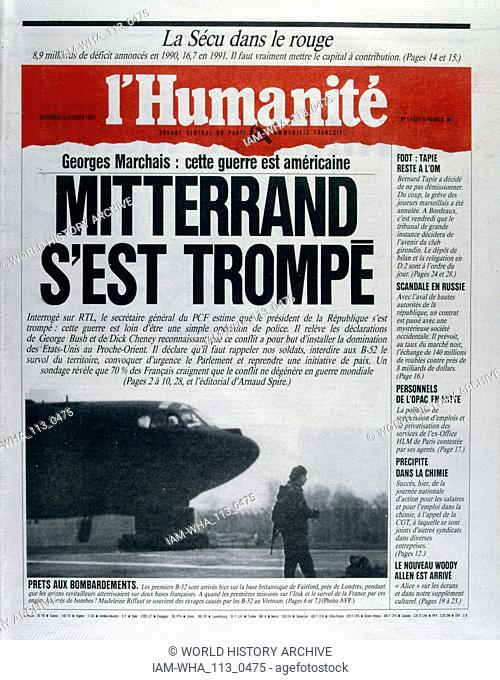 Front Page of the French Communist publication 'L'Humanite' reporting that President Mitterrand is wrong to involve France in the Gulf War, 8th February 1991